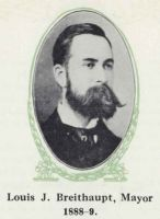 Louis J. Breithaupt, Mayor 188-1889